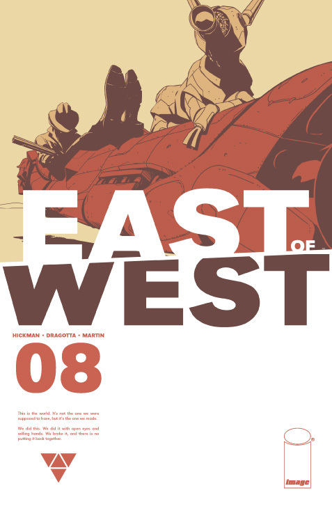 East of West 8 - Eight: The Street is Burning