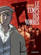 Le temps des bombes 1 - Le temps des bombes