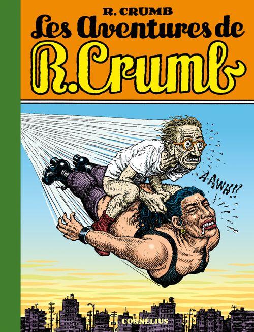 Les aventures de R. Crumb 1 - Les aventures de R.Crumb