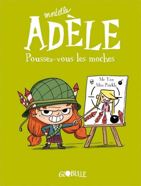 Mortelle Adèle 5 - Poussez-vous les moches