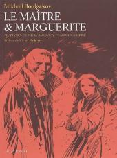 Le maître et Marguerite 1 - Le maître et Marguerite