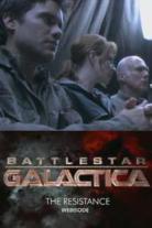 Battlestar Galactica: The Resistance 0 - The Resistance