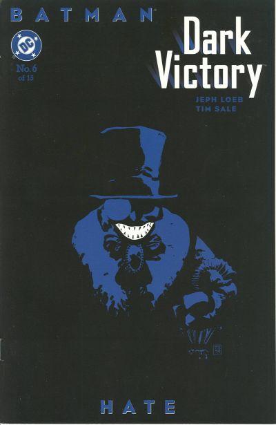 Batman - Amère Victoire 6 - Hate
