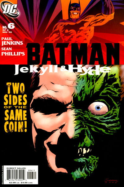 Batman - Jekyll & Hyde 6 - Two Sides of the Same Coin!