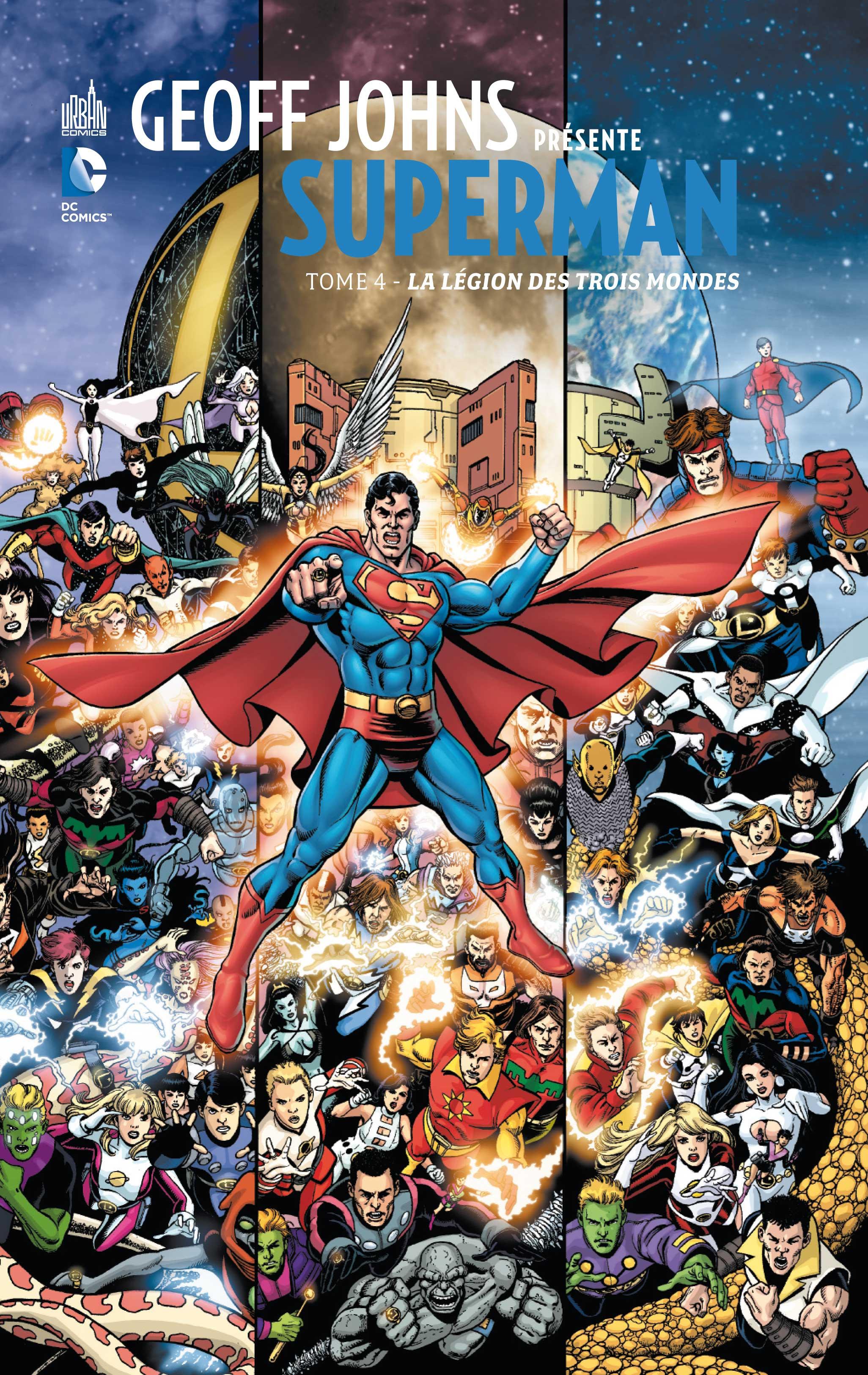 Geoff Johns Présente Superman 4 - LA LEGION DES TROIS MONDES