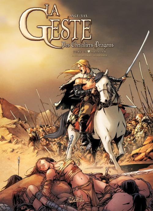 La geste des chevaliers dragons  18 - T.18 - Arsalam la guerre des Sardes
