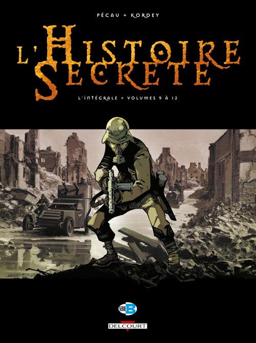 L'histoire secrète 3 - Intégrale T.9 à T.12