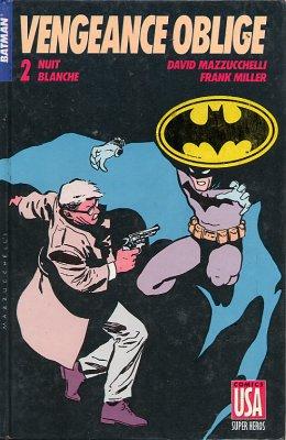 Collection Super Héros 8 - Vengeance oblige : Nuit blanche