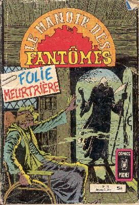 Le Manoir des Fantômes 18 - Folie meurtrière