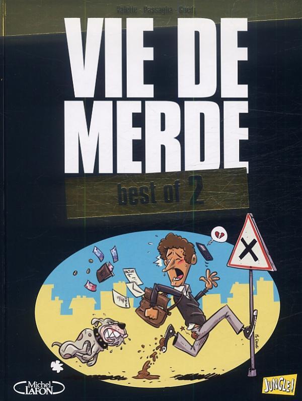 Vie de merde 2 - Best of 2