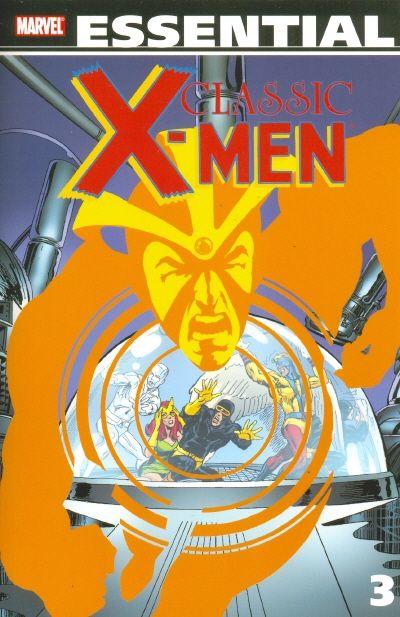 Uncanny X-Men 3 - Essential Classic X-Men 3