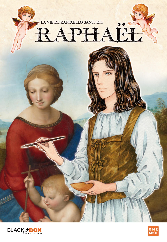 La vie de Raffaello Santi, dit Raphael 1