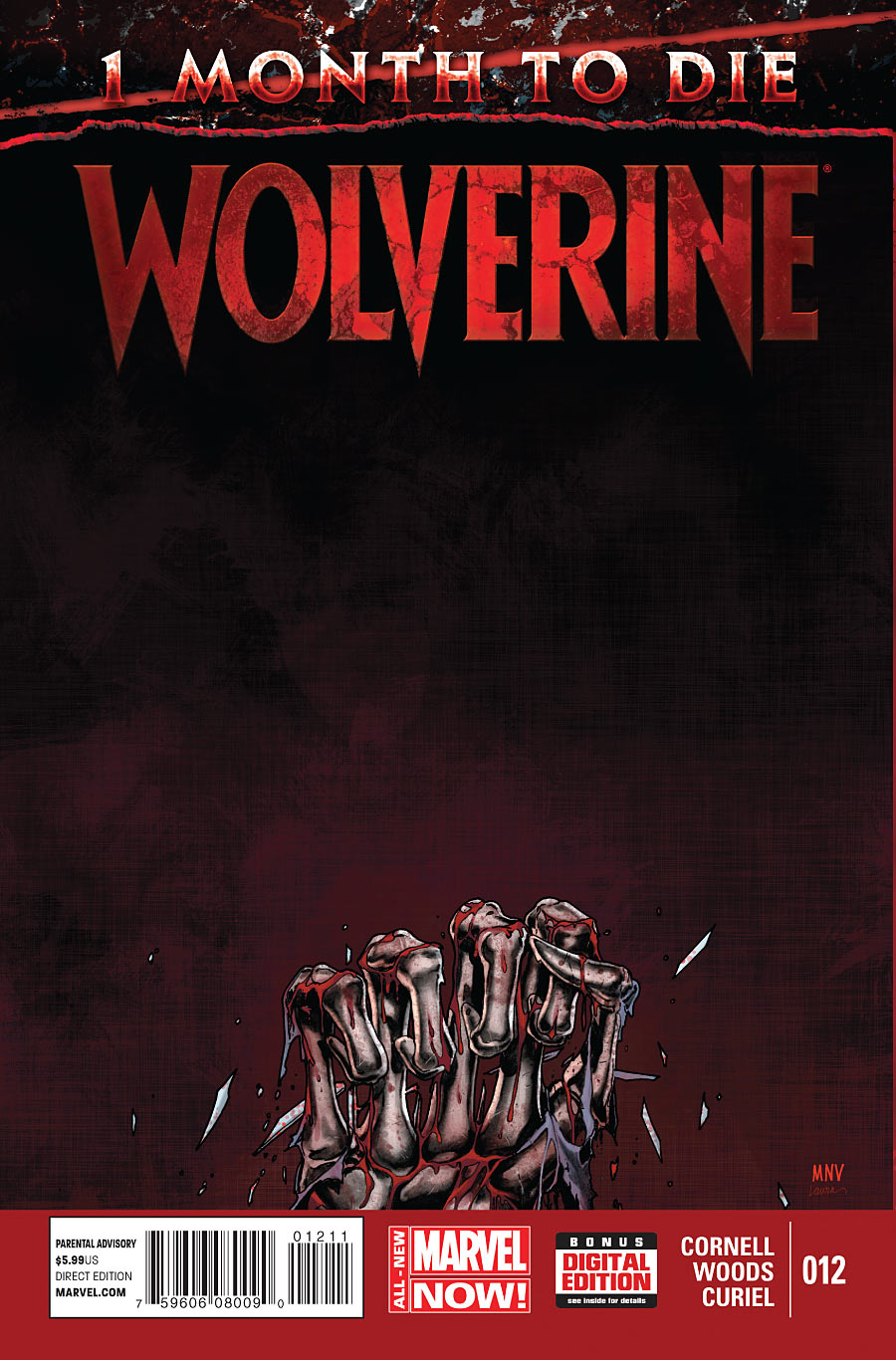 Wolverine 12 - One month to Die - The Last Wolverine Story Conclusion
