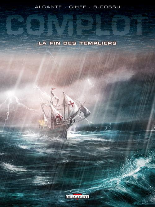 Complot 2 - La fin des Templiers