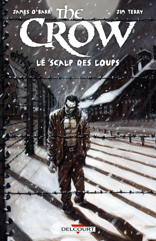 The Crow - Le Scalp des loups 1 - Le Scalp des loups