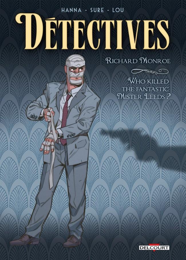 Détectives 2 - Richard Monroe - Who killed the fantastic Mister Leeds?