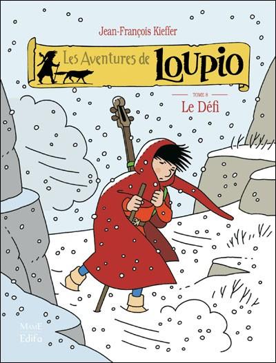 Les aventures de Loupio 8 - Le défi