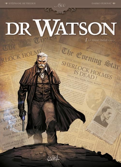 Dr Watson 1 - Le grand hiatus