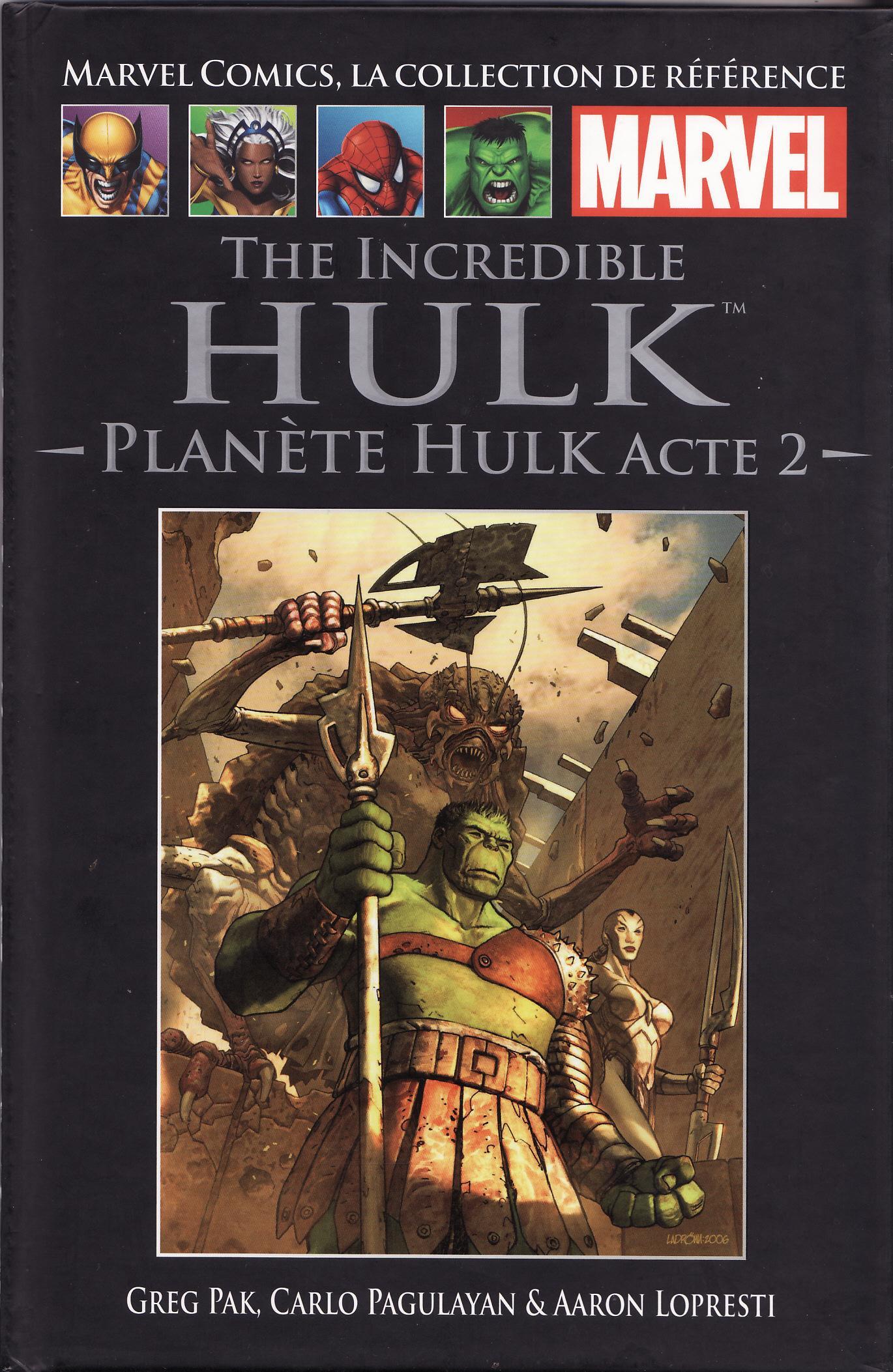 Marvel Comics, la Collection de Référence 19 - The Incredible Hulk - Planète Hulk acte 2