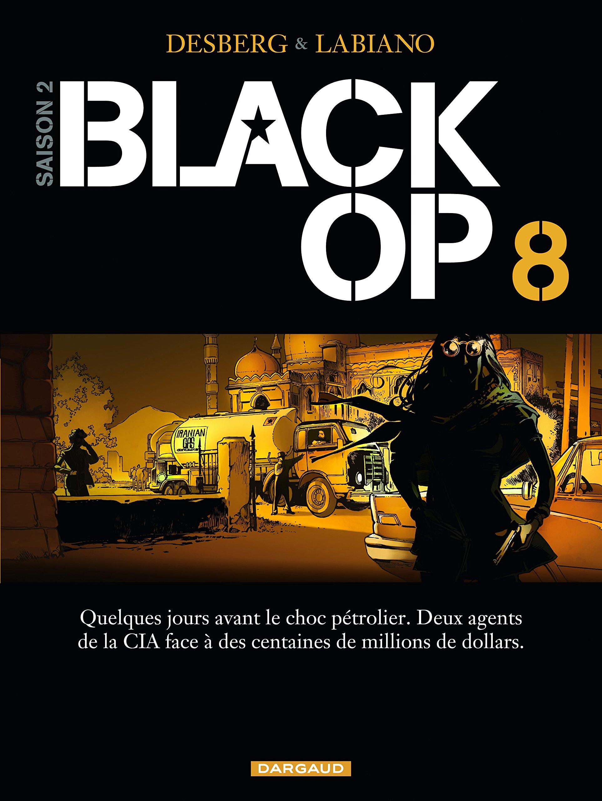 Black OP 8 - Cycle 2 - Tome 2/2