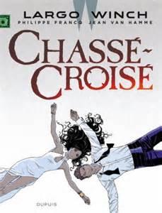 Largo Winch 19 - Chassé-Croisé