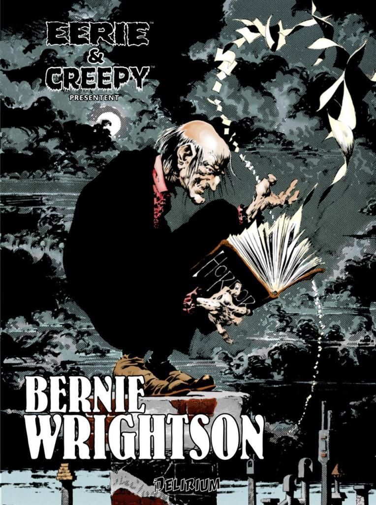 Eerie et Creepy présentent : Bernie Wrightson 1 - EERIE ET CREEPY PRÉSENTENT BERNIE WRIGHTSON