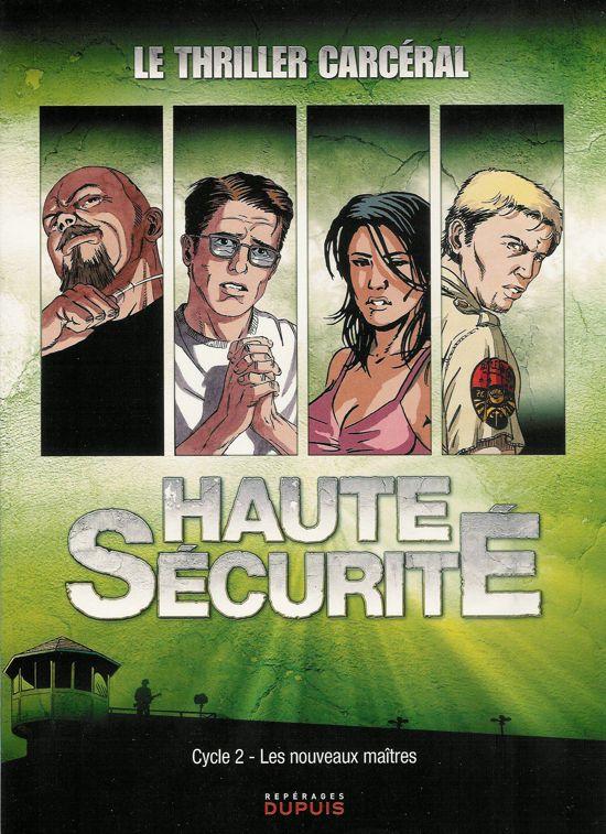 Haute sécurité 1 - Les nouveaux maîtres