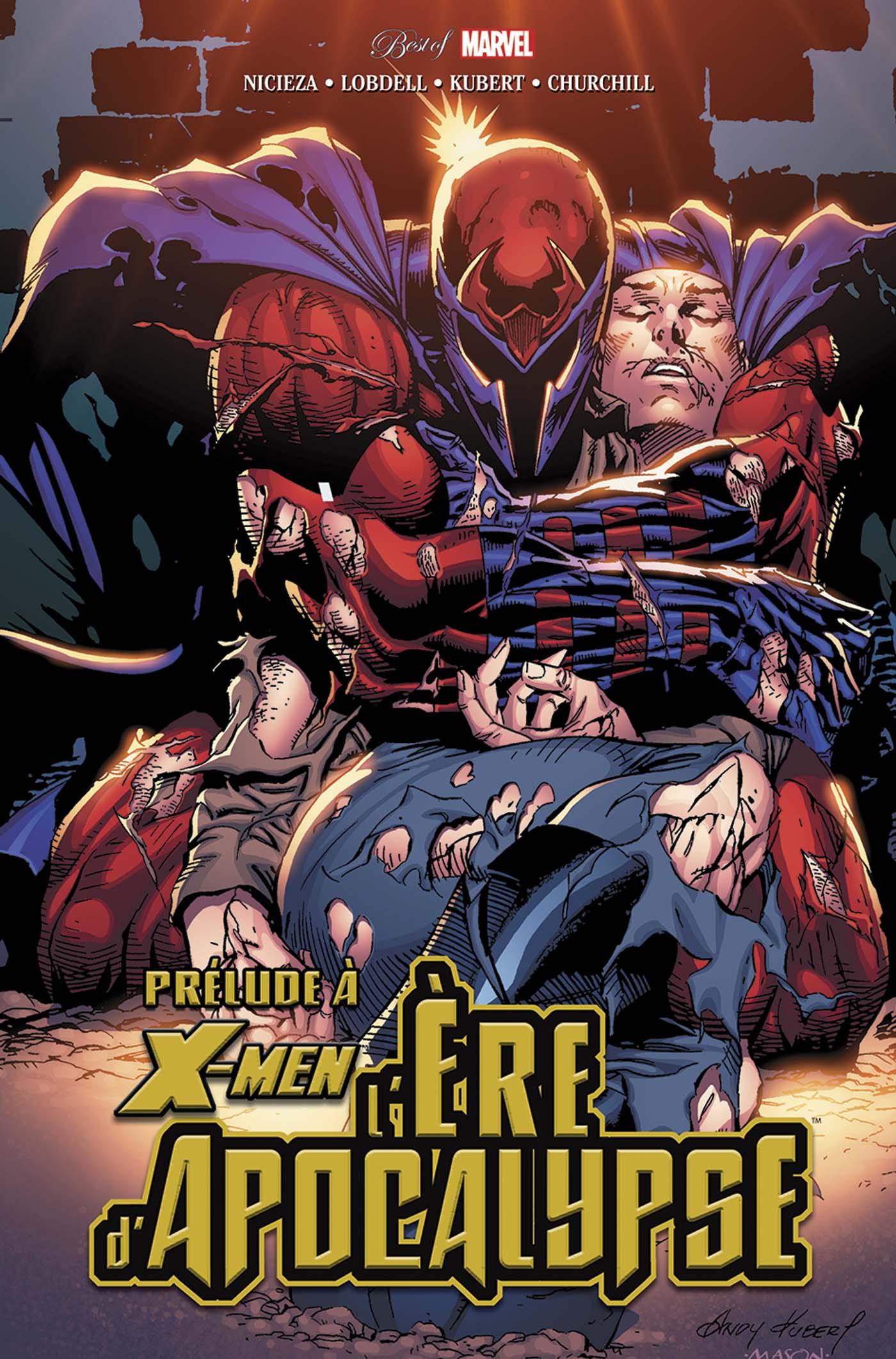 X-Men - L'Ere d'Apocalypse - Prélude 1 - Prélude à X-Men : l'ère d'Apocalypse