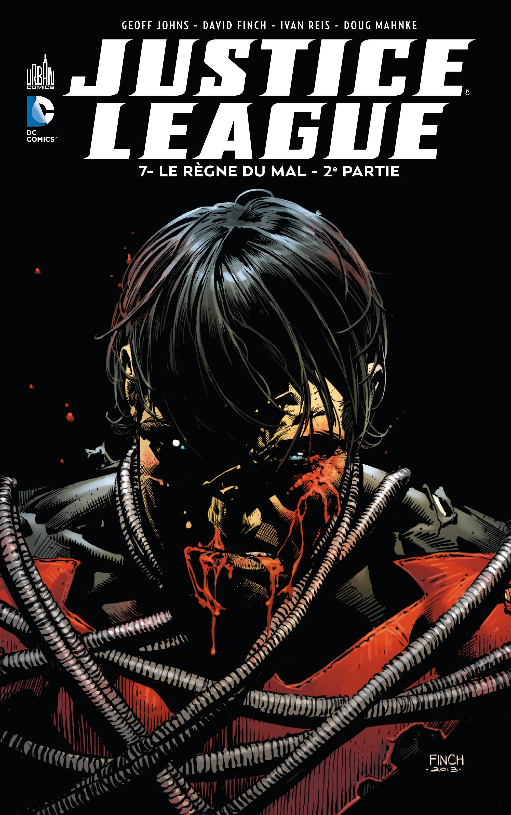 Justice League 7 - Le règne du mal - 2e partie