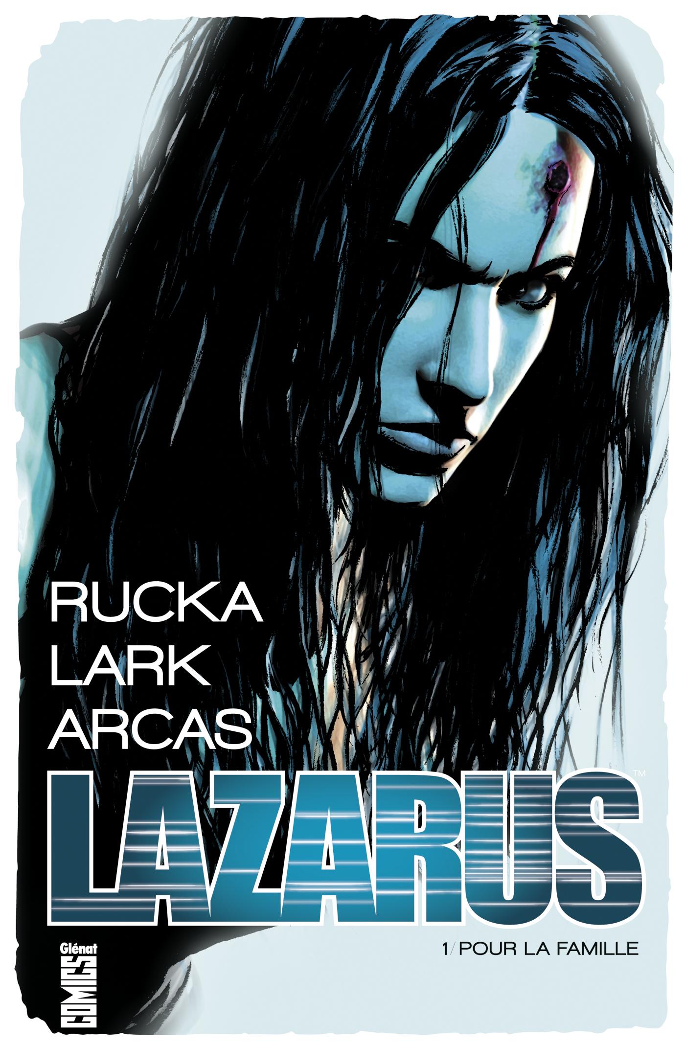 Lazarus 1 - Pour la famille