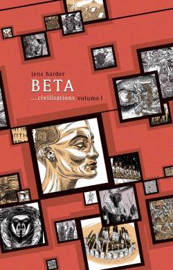 Beta... Civilisations 1 - Volume I