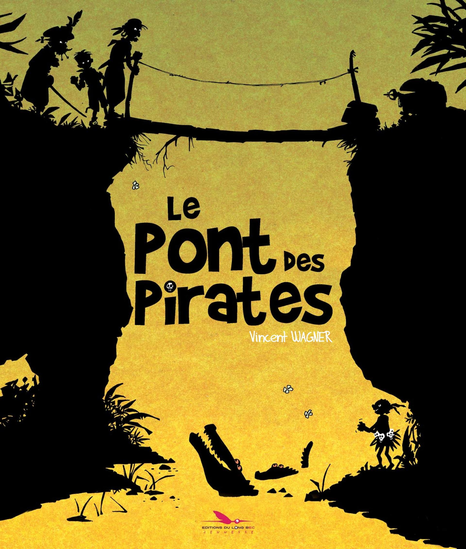 Le Pont des Pirates 1