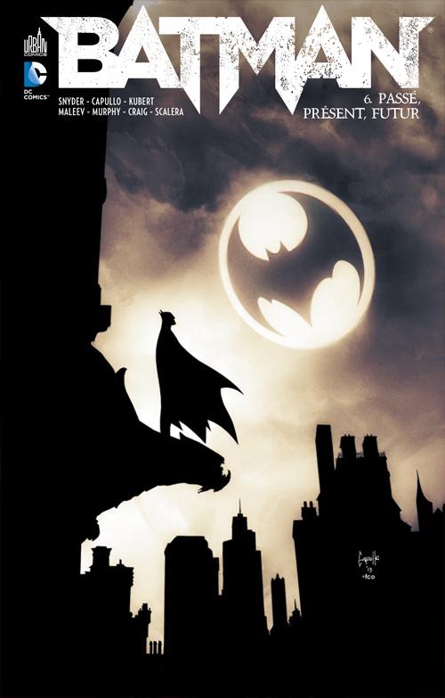 Batman 6 - Passé Présent Futur
