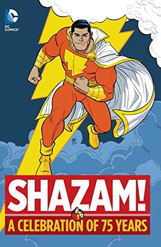Shazam! - A Celebration of 75 Years 1 - 75 Years