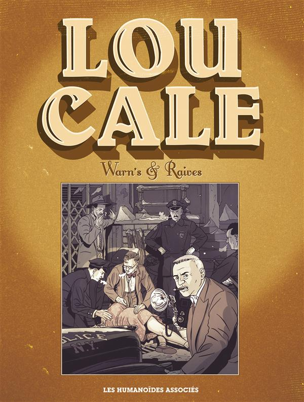 Lou Cale, the famous 1