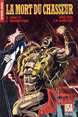Collection Super Héros 7 - La mort du Chasseur - 2/ Mort et résurrection