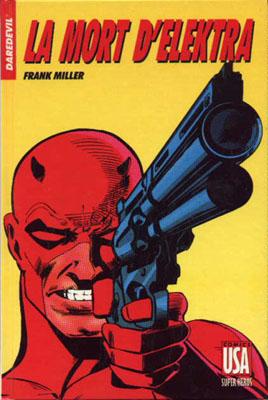 Collection Super Héros 23 - Daredevil - La mort d'Elektra