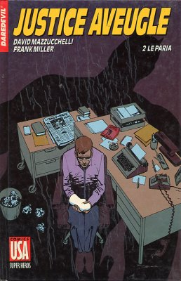 Collection Super Héros 27 - Daredevil - Justice Aveugle - 2/ Le paria
