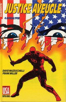 Collection Super Héros 31 - Daredevil - Justice Aveugle - 4/ Apocalypse
