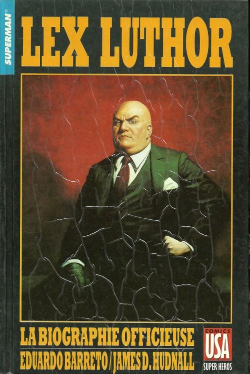Collection Super Héros 30 - Superman - Lex Luthor : La Biographie Officieuse