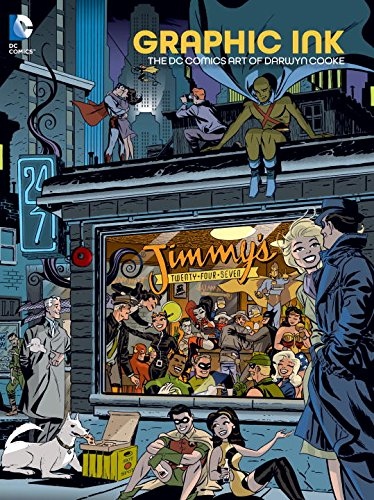 Graphic Ink - The DC Comics Art of Darwyn Cooke 1 - Graphic Ink - The DC Comics Art of Darwyn Cooke
