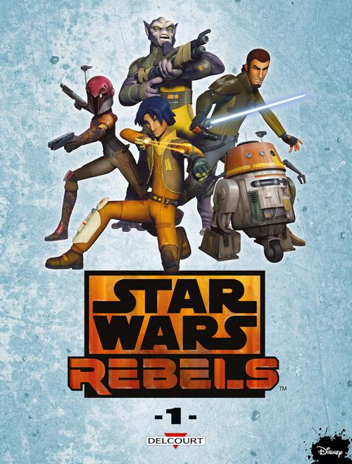 Star Wars - Rebels 1 - Rebels