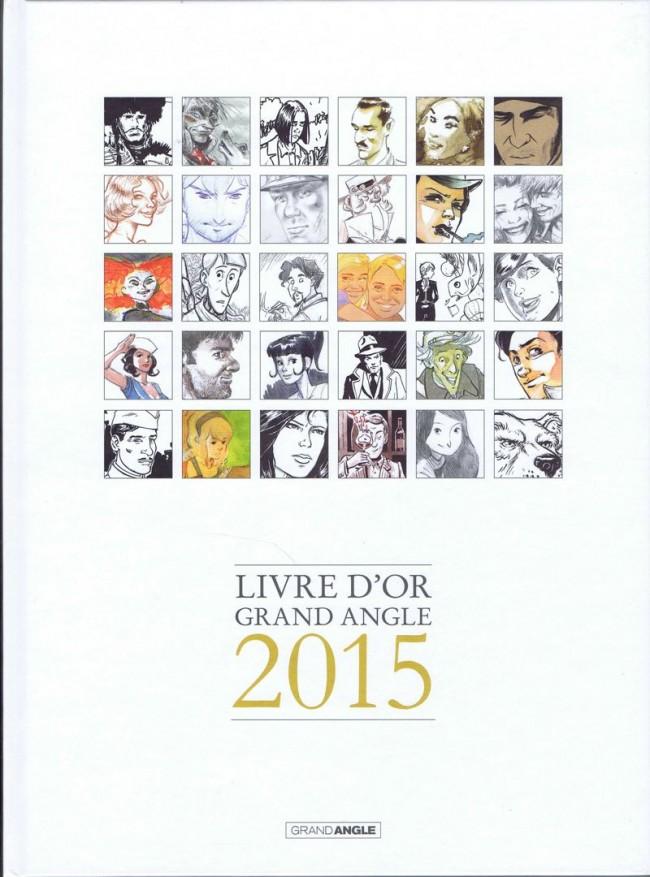 Livre d'or Grand Angle 1 - Livre d'or Grand Angle 2015