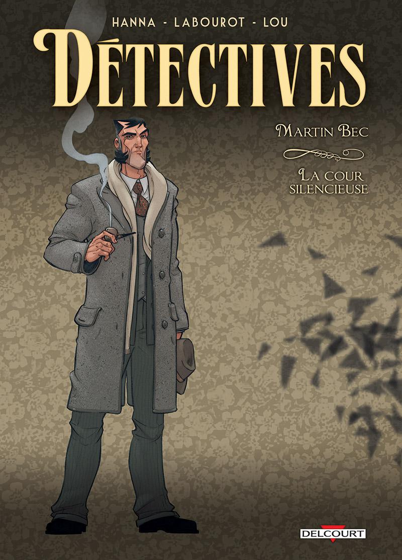 Détectives 4 - Martin Bec, la cour silencieuse