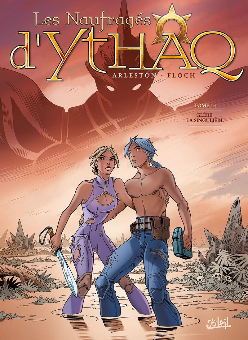 Les naufragés d'Ythaq  13 - Glebe la singulière