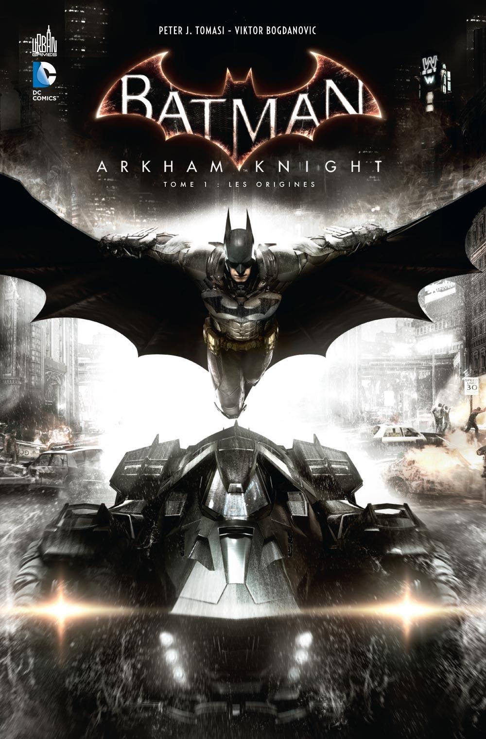 Batman - Arkham Knight 1 - Les origines
