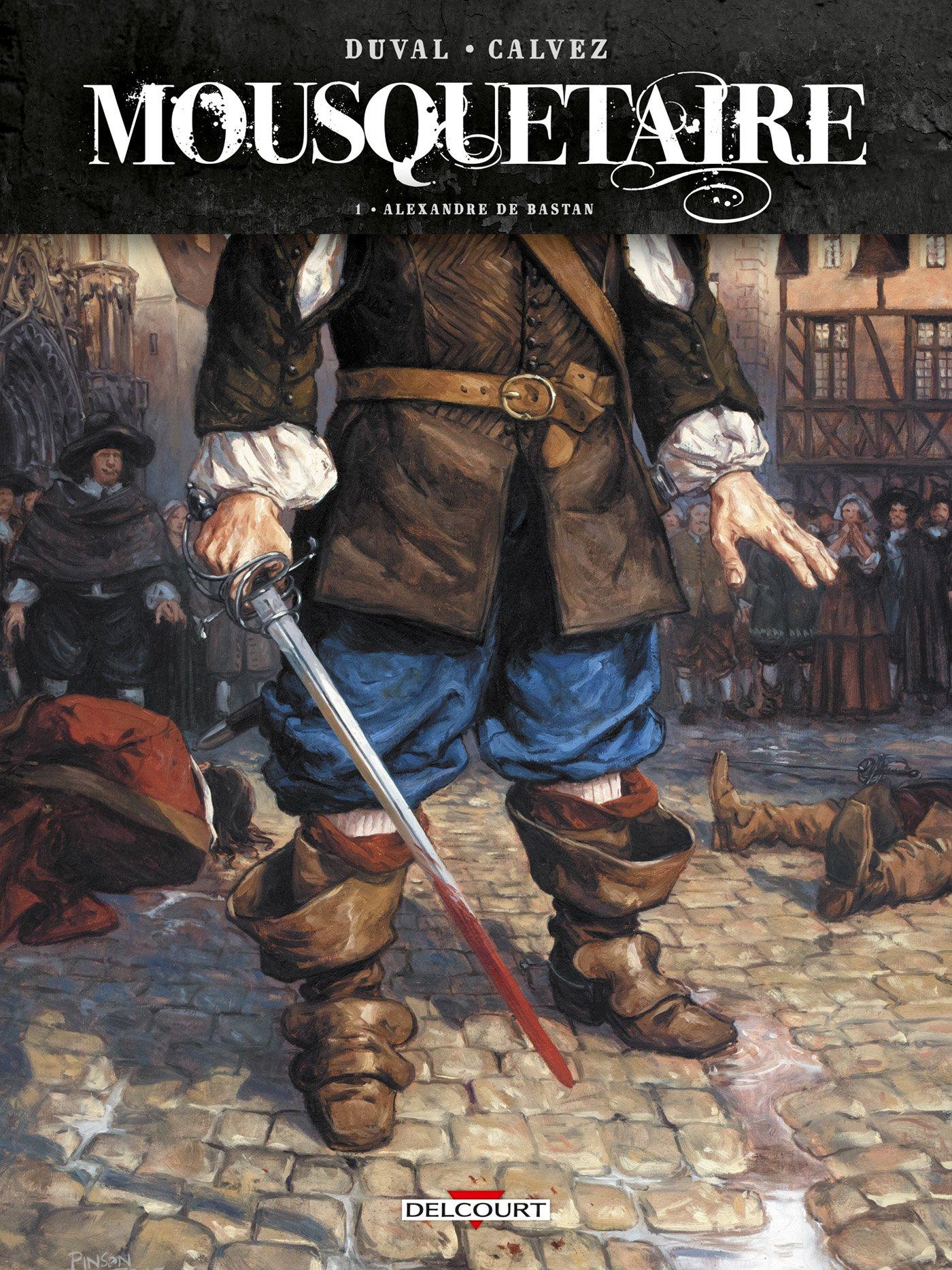 Mousquetaire 1 - Alexandre de Bastan