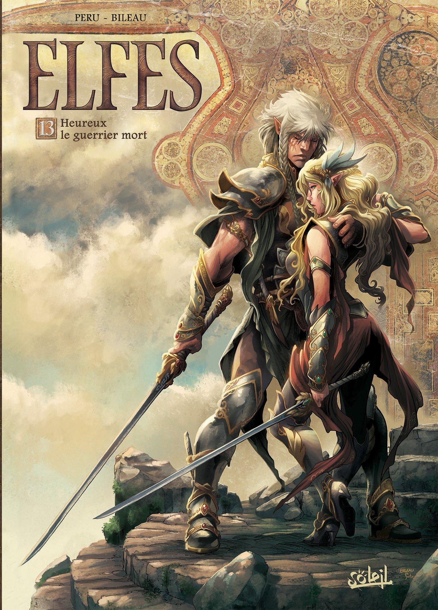 Elfes 13 - Heureux le guerrier mort