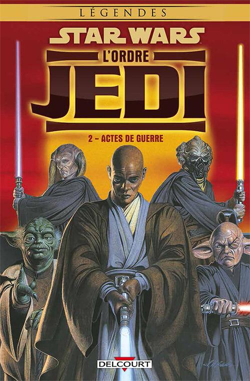 Star Wars - L'Ordre Jedi 2 - Actes de guerre