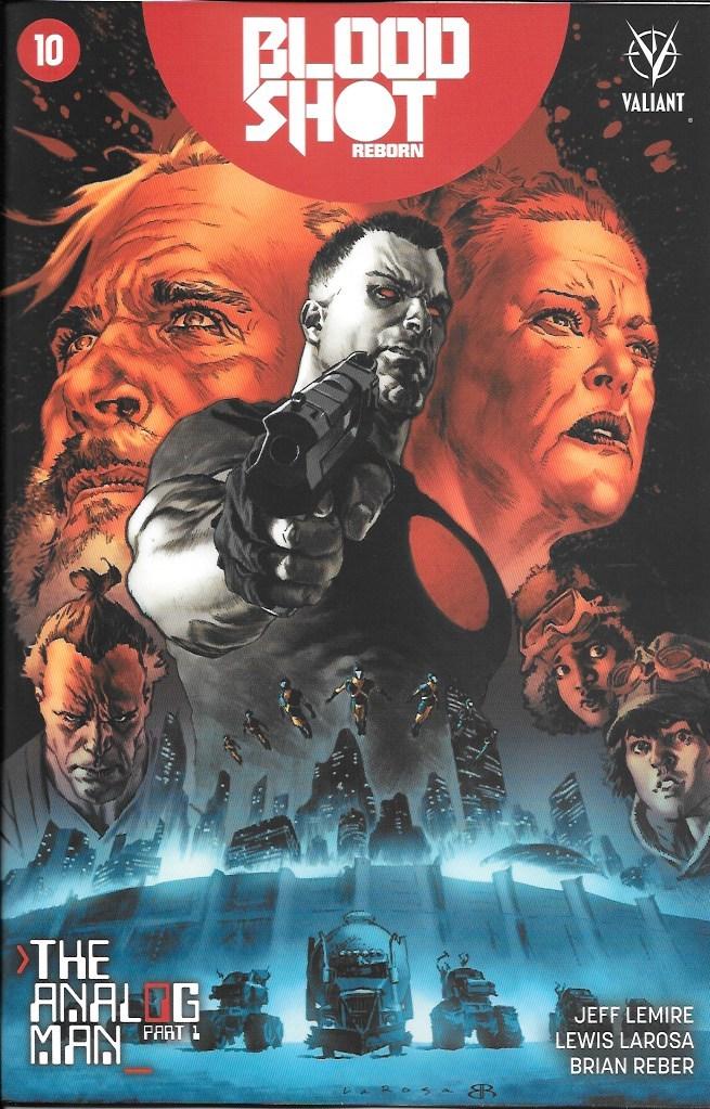Bloodshot Reborn 10 - The Analog Man Part 1